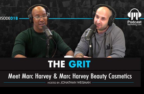 The Grit 018 | Meet Marc Harvey & Marc Harvey Beauty Cosmetics