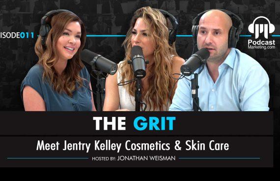 The Grit 009 | Meet Jentry Kelley
