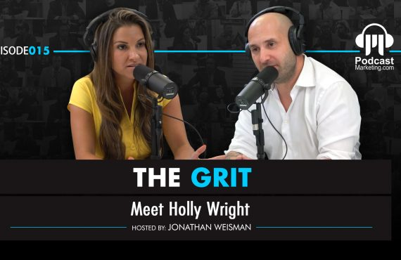 The Grit 015 | Meet Holly Wright