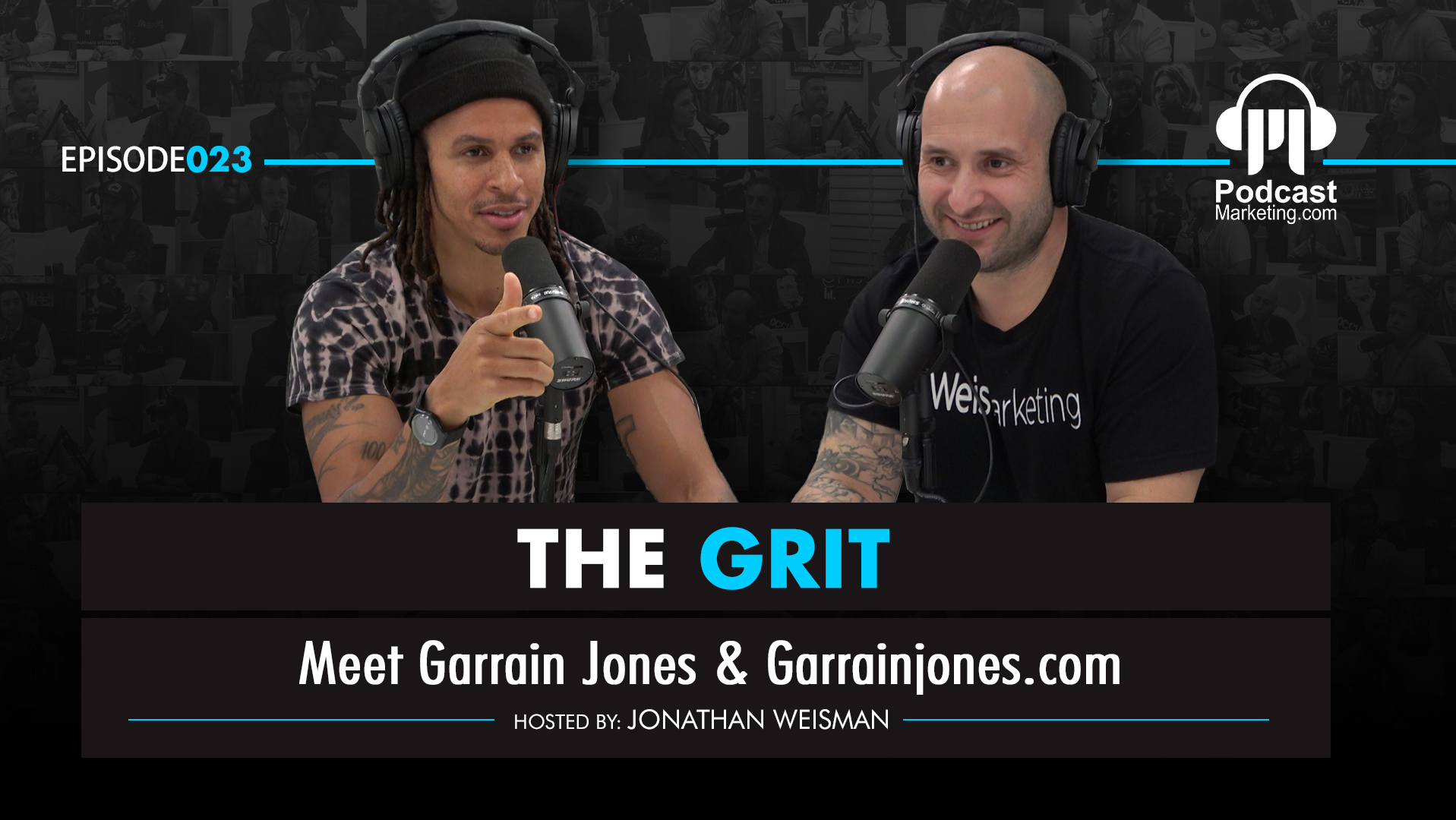 The Grit 023 | Meet Garrain Jones of Garrainjones.com